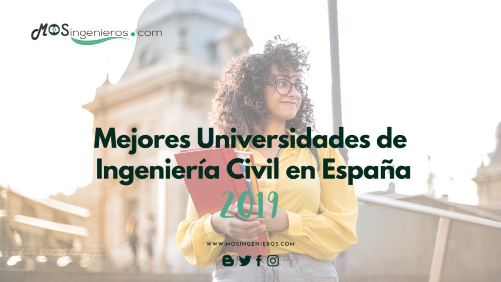 mejores universidades de ingenieria civil españa 2019